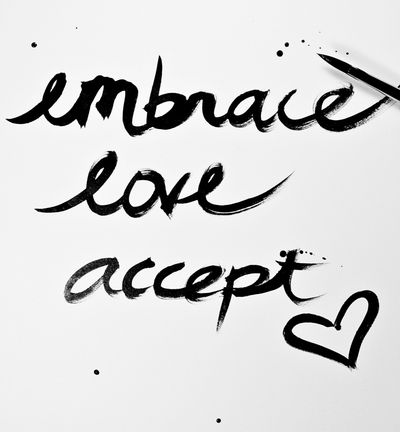Embrace love accept